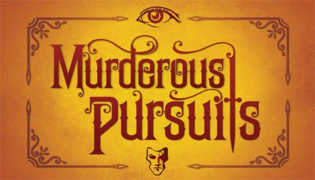 Murderous Pursuits เปิดให้ทดสอบกันอีกรอบแล้ว