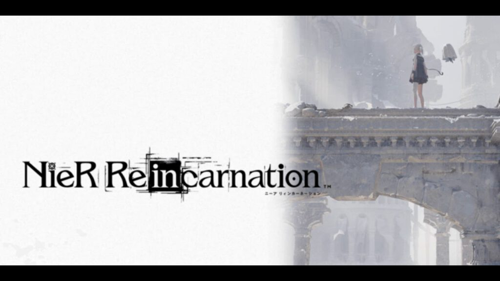 NieR Re[in] carnation มาแล้วตัวอย่าง Gameplay ตัวแรก!!!