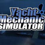 Yacht Mechanic Simulator เกมจำลองเจ๋งๆมาอีกแล้ว!!!