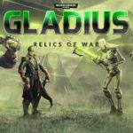 Warhammer 40,000: Gladius เกมที่เราอยากนำเสนออีกแล้วเกมที่จะนำคุณสู่โลกแห่งความหวาดกลัวและความรุนแรง