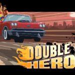 Double Kick Heroes เปิดตัว วันที่ 13/8/63